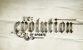 Re:Evolution of Sports – (Showtime)